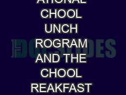 OFFER VERSUS SERVE UIDANCE FOR THE ATIONAL CHOOL UNCH ROGRAM AND THE CHOOL REAKFAST ROGRAM FOOD AND NUTRITION S ERVICE U