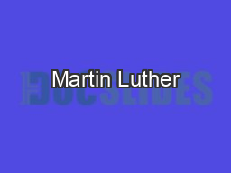 Martin Luther PowerPoint PPT Presentation