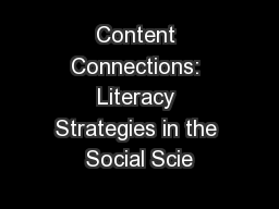 Content Connections: Literacy Strategies in the Social Scie