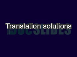 Translation solutions