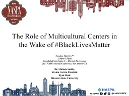 The Role of Multicultural Centers in the Wake of #BlackLive