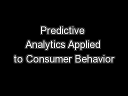 Predictive Analytics Applied to Consumer Behavior