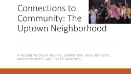 Connections to Community: The Uptown Neighborhood