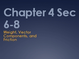 Chapter 4 Sec 6-8 PowerPoint PPT Presentation
