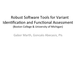 Robust Software Tools for Variant Identification and Func