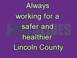 Always working for a safer and healthier Lincoln County
