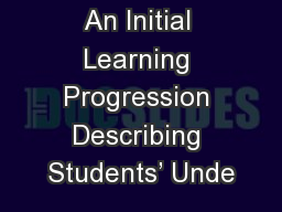 An Initial Learning Progression Describing Students' Unde PowerPoint PPT Presentation