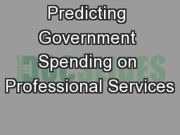 Predicting Government Spending on Professional Services
