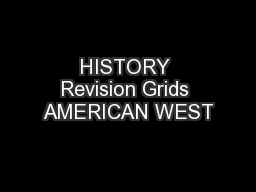 HISTORY Revision Grids AMERICAN WEST PowerPoint PPT Presentation