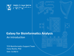 Galaxy for Bioinformatics Analysis