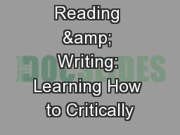 Academic Reading & Writing: Learning How to Critically