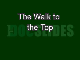 The Walk to the Top