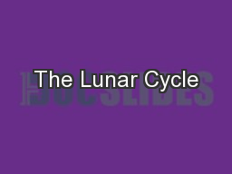 The Lunar Cycle PowerPoint PPT Presentation