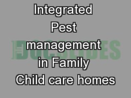 Integrated Pest management in Family Child care homes