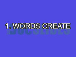 1. WORDS CREATE