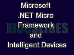 Microsoft .NET Micro Framework and Intelligent Devices
