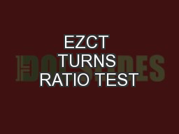 EZCT TURNS RATIO TEST
