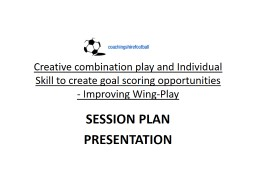 Creative combination play and Individual