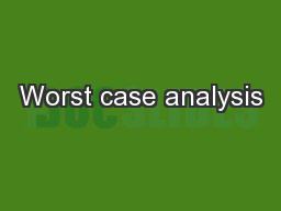Worst case analysis PowerPoint PPT Presentation