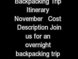 Outdoor Recreation Shinning Rock Wilderness Backpacking Trip Itinerary November   Cost  Description Join us for an overnight backpacking trip as we hike along the ridges of the Shinning Rock Wildernes