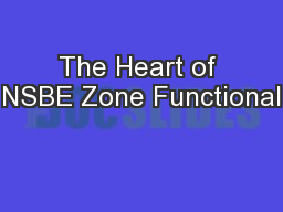 The Heart of NSBE Zone Functional