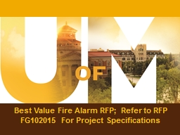 Best Value Fire Alarm RFP; Refer to RFP FG102015 For Projec