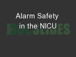 Alarm Safety in the NICU