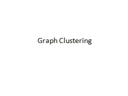 Graph Clustering PowerPoint PPT Presentation