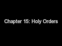 Chapter 15: Holy Orders