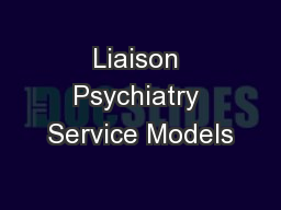 Liaison Psychiatry Service Models