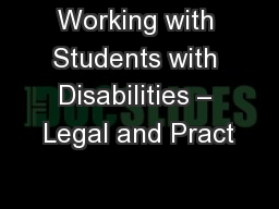 Working with Students with Disabilities – Legal and Pract PowerPoint PPT Presentation