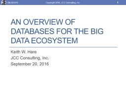 An Overview of Databases for the Big Data Ecosystem PowerPoint PPT Presentation