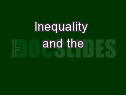 Inequality and the
