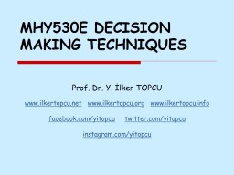MHY530E DECISION MAKING TECHNIQUES PowerPoint PPT Presentation