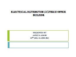 ELECTRICAL DISTRIBUTION SYSTEM IN OFFICE BUILDING PowerPoint PPT Presentation