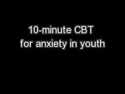 10-minute CBT for anxiety in youth