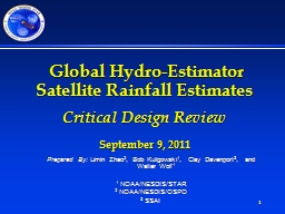 1  Global Hydro-Estimator Satellite Rainfall Estimates