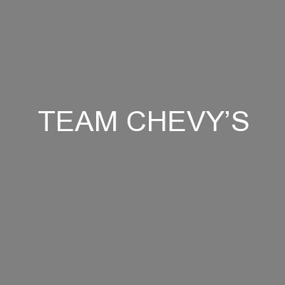 TEAM CHEVY'S PowerPoint PPT Presentation