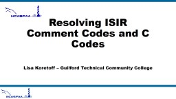 Resolving ISIR Comment Codes and C Codes