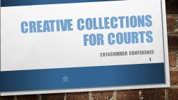 Creative Collections for Courts PowerPoint PPT Presentation