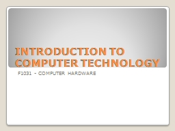 INTRODUCTION TO COMPUTER TECHNOLOGY PowerPoint PPT Presentation
