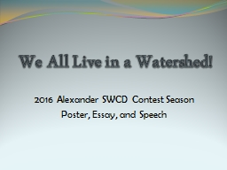 We All Live in a Watershed!