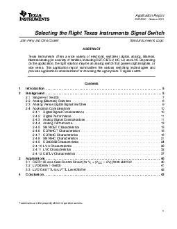 Application Report SZZA  October  Selecting the Right Texas Instruments Signal Switch John Perry and Chris Cockrill Standard Linear  Logic ABSTRACT Texas Instruments offers a wide variety of electroni