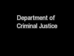 Department of Criminal Justice PowerPoint PPT Presentation