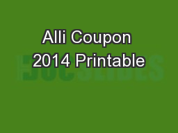 Alli Coupon 2014 Printable PowerPoint PPT Presentation