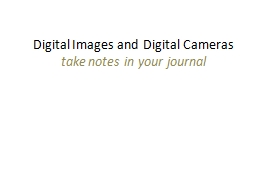Digital Images and Digital Cameras