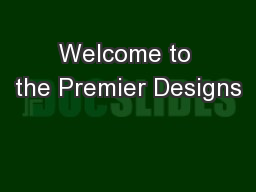 Welcome to the Premier Designs