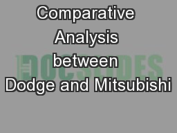 Comparative Analysis between Dodge and Mitsubishi