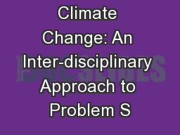 Climate Change: An Inter-disciplinary Approach to Problem S