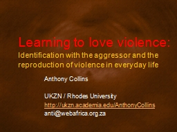 Learning to love violence: